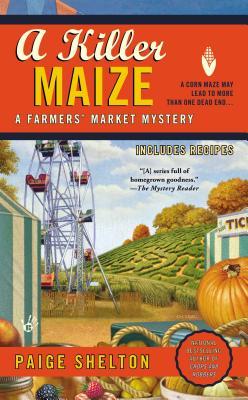 A Killer Maize By Shelton, Paige