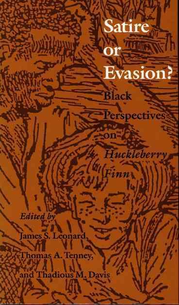 Satire or Evasion? By Leonard, James S./ Tenney, Thomas Asa/ Davis, Thadious M./ Wallace, John H. (CON)